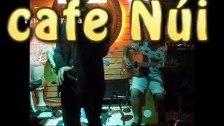 Cafe Núi - hát Rock với Guitar Acoustic - Người đàn bà hóa đá