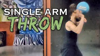 Single Arm Throw (Natural Movement Skill)