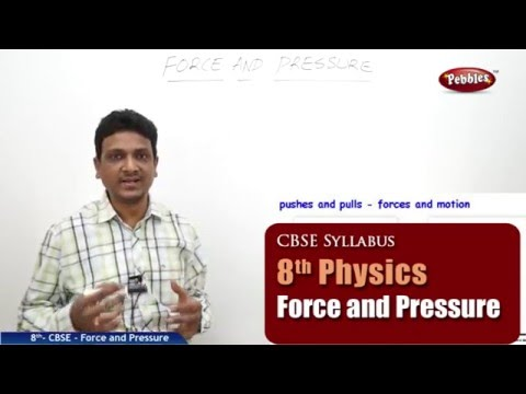Force and Pressure | Class 8th Science-Physics | NCERT | CBSE Syllabus | Live Videos