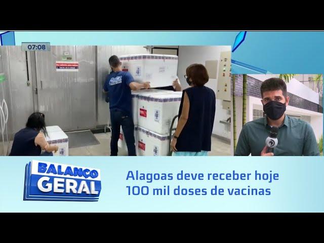 Covid-19: Alagoas deve receber hoje 100 mil doses de vacinas