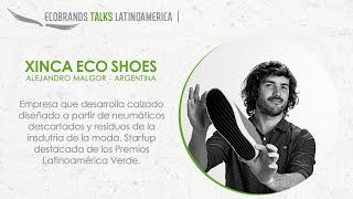 Ecobrands Talks Latinoamérica | Xinca Eco Shoes - Calzando conciencia