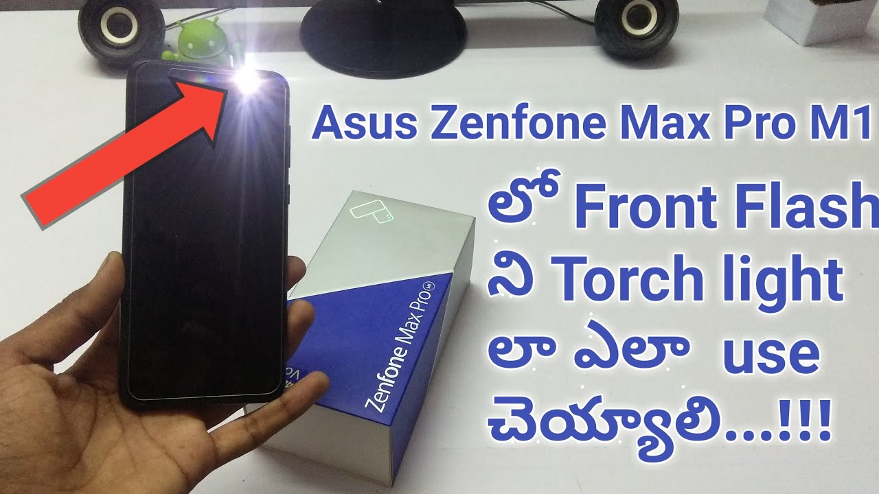 How to use asus zenfone max pro m1 front flash light as torch light