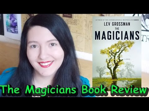 The Magicians (review) by Lev Grossman