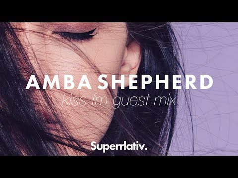 KISS FM Australia Amba Shepherd Guest Mix