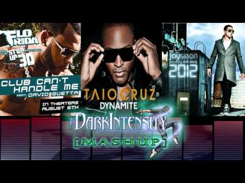 Club Cant Handle 2012 Dynamites [dj Dark Intensity Mashup]
