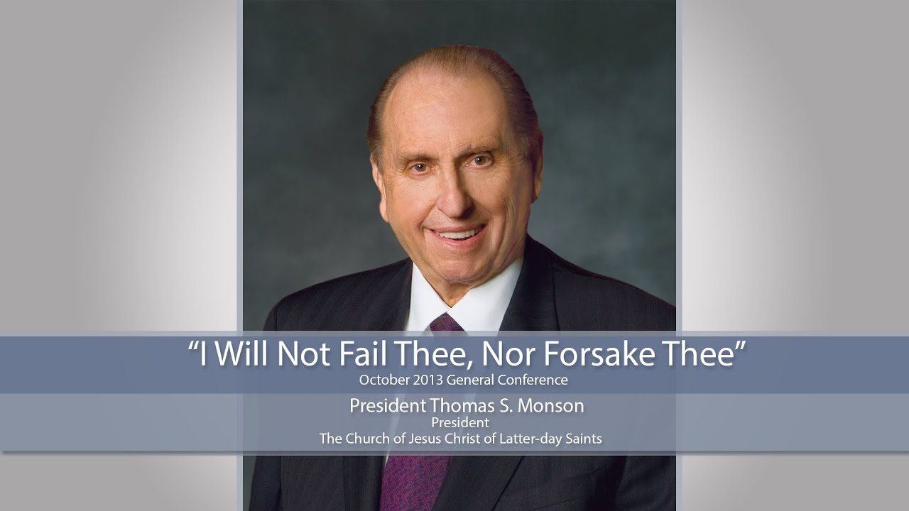 "Highlights: ""I Will Not Fail Thee, Nor Forsake Thee"""