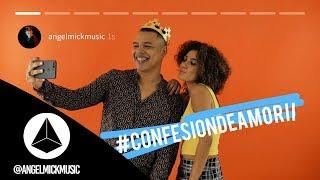 Angel Mick - Confesión de Amor II (Official Video) YouTube Videos