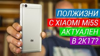 Xiaomi Mi5S опыт использования в 7 месяцев. Сравнения Mi5s с iPhone 7, Mi6, Nubia Z17 и OnePlus 5