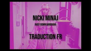 Nicki Minaj Bust Down Barbiana Traduction FR.mp3
