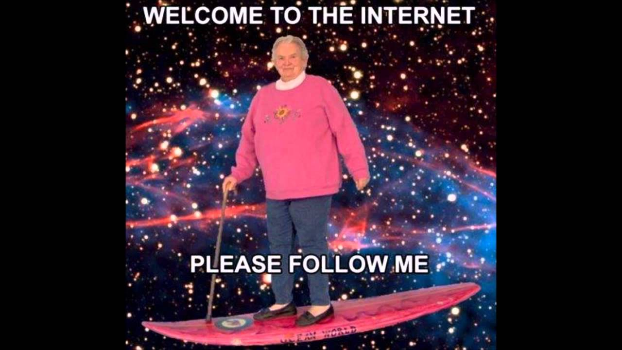 welcome to the internet