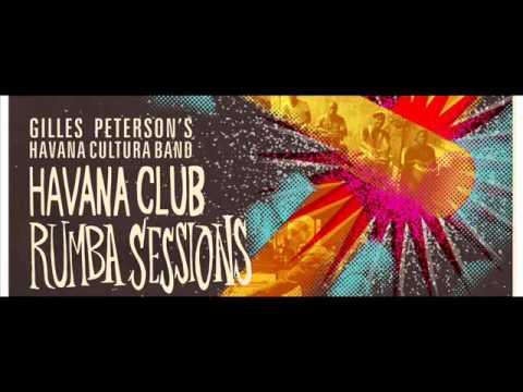 Gilles Peterson's Havana Cultura Band - The Rumba Experiment (Motor City Drum Ensemble Remix)