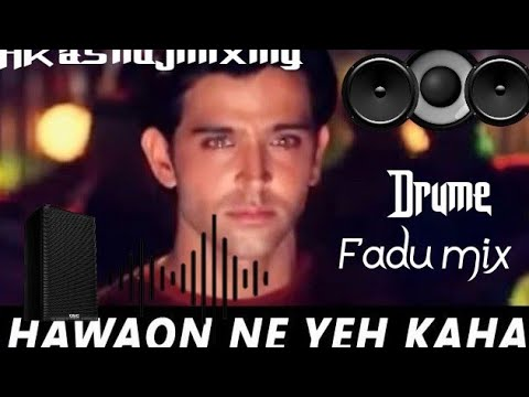 Full Download] Hawao Ne Ye Kaha Remix Dj Song Dance Aap