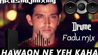 Hawaon_-_Ne_-_Yeh_-_Kaha_-_(Hard_Drum_And_Solid_Punch_Mix)_By_Dj_Akash_Asansol_Full_Volume Compition