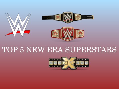 Top 5 WWE Superstars Of The New Era