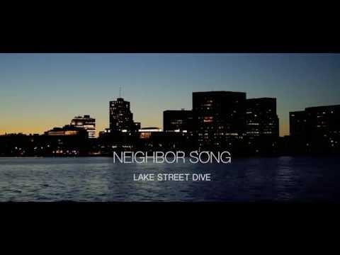 Neighbor Song - Lake Street Dive