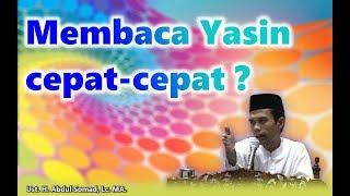 Kebiasaan Masyarakat Yang Membaca Surat Yasin Dengan Cepat Ust Abdul Somad Lc Ma