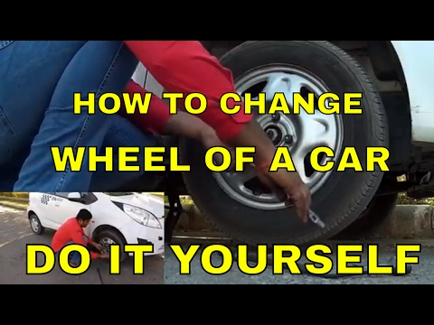HOW TO CHANGE THE WHEEL OF A CAR    DO IT...