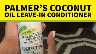 Palmer's Coconut Oil Leave-In Conditioner Review