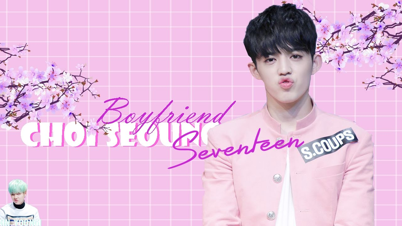 who is your seventeen boyfriend