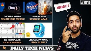 Jio New Plans Details(OMG),200MP Camera Phone,ISRO vs NASA,Redmi K30 Specs,Nokia TV India,China SPY