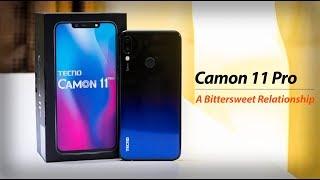 Tecno Camon 11 Pro - A Bittersweet Relationship