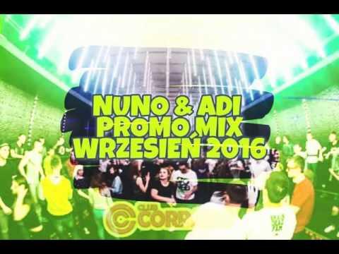 NUNO & ADI - PROMO MIX WRZESIEŃ 2016