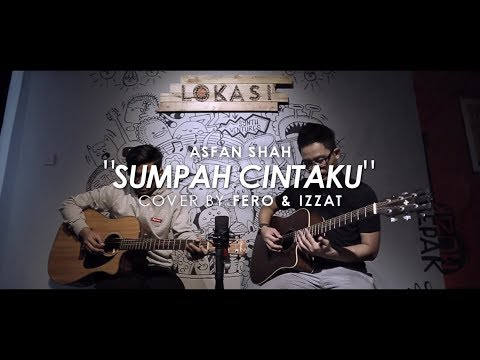Asfan Shah - Sumpah Cintaku (Cover by Fero & Izzat) with Solo