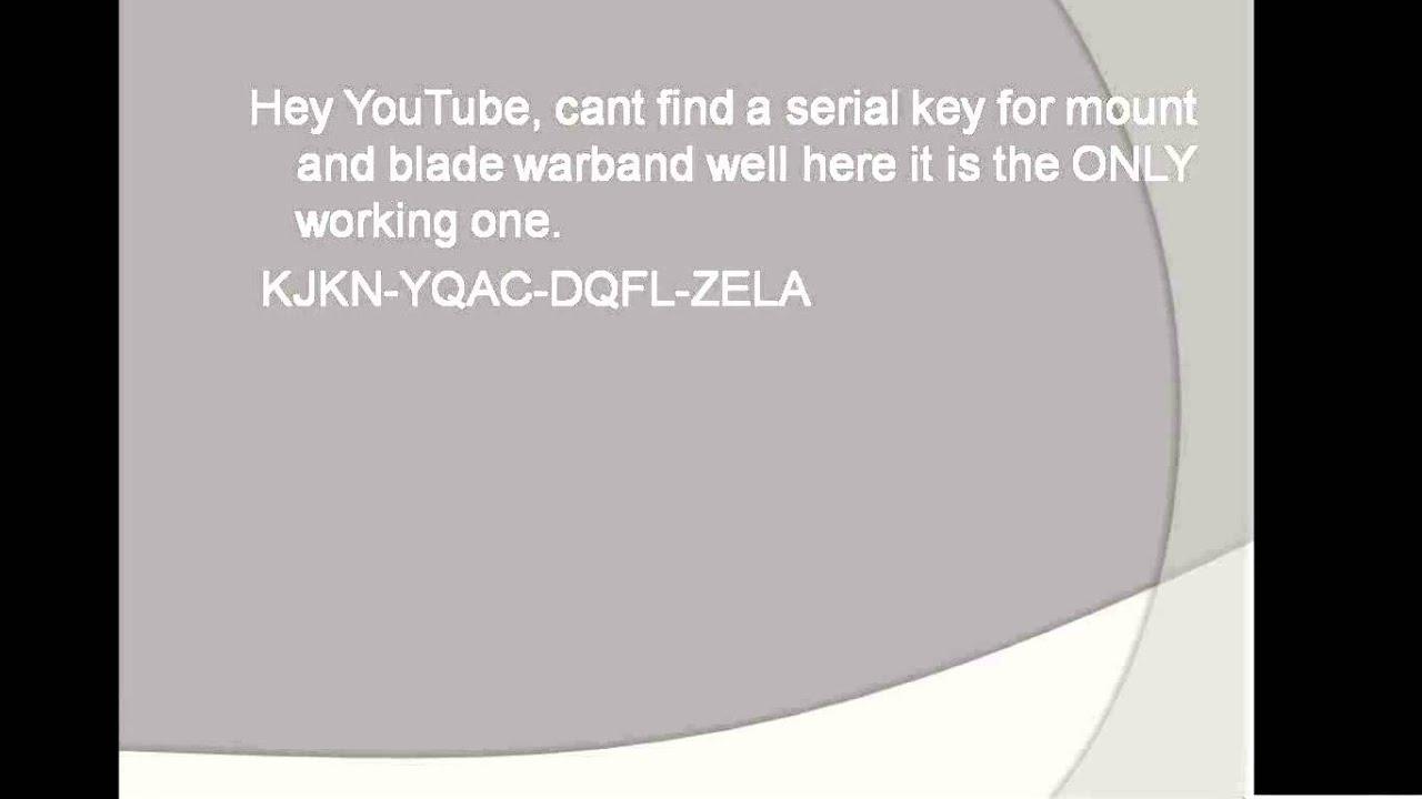 mount and blade warband lan serial key