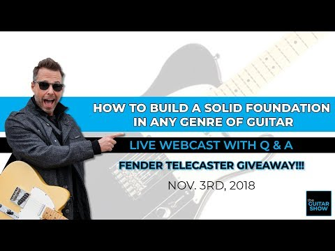 How to Build a Solid Foundation in ANY Genre of Guitar - Live Webcast