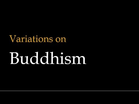 Variations on Buddhism: Theravada vs. Mahayana vs. Vajrayana Buddhism