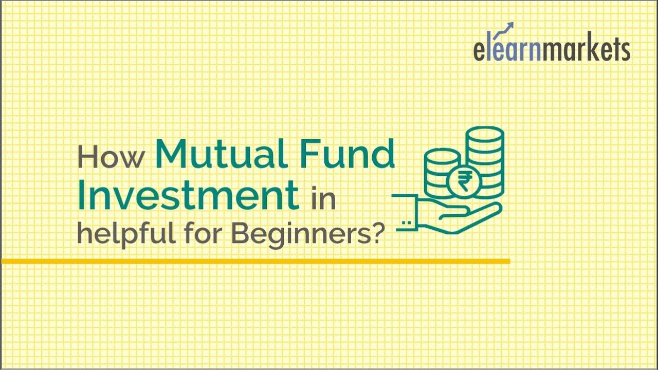 beginner s guide to mutual fund investment youtube rh youtube com mutual funds investment guide beginners india mutual funds investment beginners guide