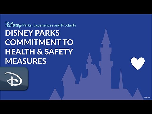 Disney Parks Commitment to Health & Safety Measures