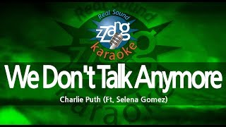 Charlie Puth-We Don't Talk Anymore (Ft. Selena Gomez) (MR) (Karaoke Version) [ZZang KARAOKE]