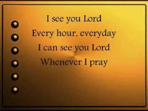 I SEE YOU LORD BY: AIZA SEGUERRA LYRICS (kristel)