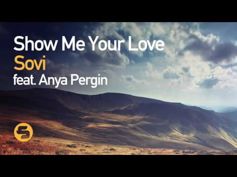 Sovi feat. Anya Pergin - Show Me Your Love