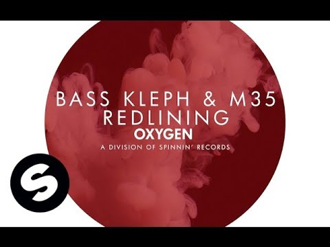 Bass Kleph & M35 - Redlining (OUT NOW)