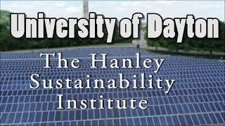University of Dayton Hanley Sustainability Institute