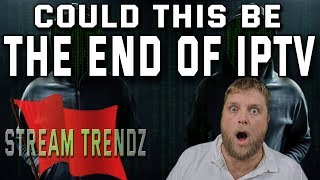 THIS COULD BE THE END OF IPTV  |  All IPTV Services Not Working