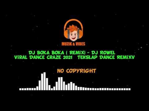DJ BOKA BOKA ( Remix) - Dj Rowel | Viral Dance Craze 2021 | TekSlap Dance Remix