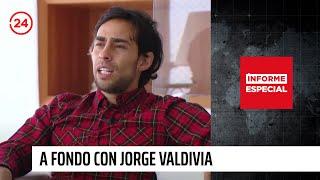 Informe Especial: A fondo con Jorge Valdivia
