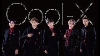 【Cool-X】-「SEEK」Official Music Video -Full-【高画質&高音質 MV(PV)】