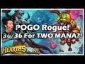 POGO Rogue 36 36 For TWO MANA Rastakhan S Rumble Hearthstone mp3