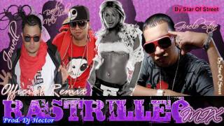 Reggaeton 2011♣RASTRILLEO MIX♣-Jowell y Randy FT. Guelo Star (Produced By Dj Yecko)HD