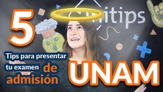 Tips para presentar tu examen de admisión UNAM