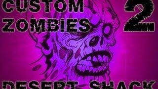 Zombie Nation - Custom Zombies - Episode 2 - Desert Shack (Part 2 w/Joshybfps,Nukem and Fuzzy)