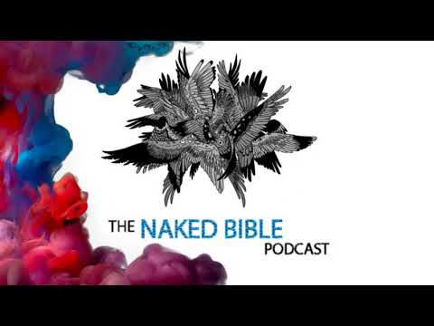 Naked Bible Podcast 094 — The Sin of the Watchers and Galatians 3–4