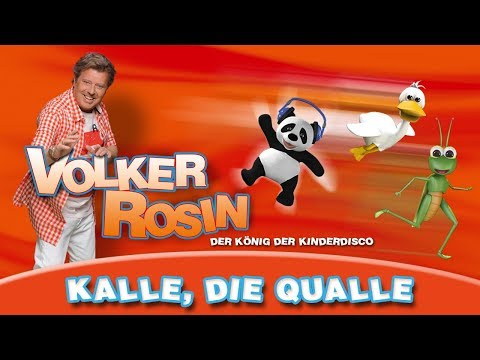 Volker Rosin - Kalle die Qualle | Kinderlieder