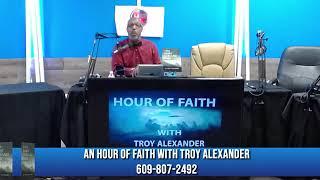 AN HOUR OF FAITH WITH TROY ALEXANDER 1 23 2020 23 January 2020 05 59 55 PM