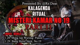 KISAH MISTERI - RITUAL KALAGENDA - PART 11 - MANG IAN WARUNG PANON - STORY BY @RE.DEAR