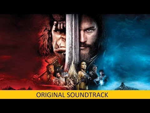 WARCRAFT - FULL SOUNDTRACK OST By Ramin Djawadi